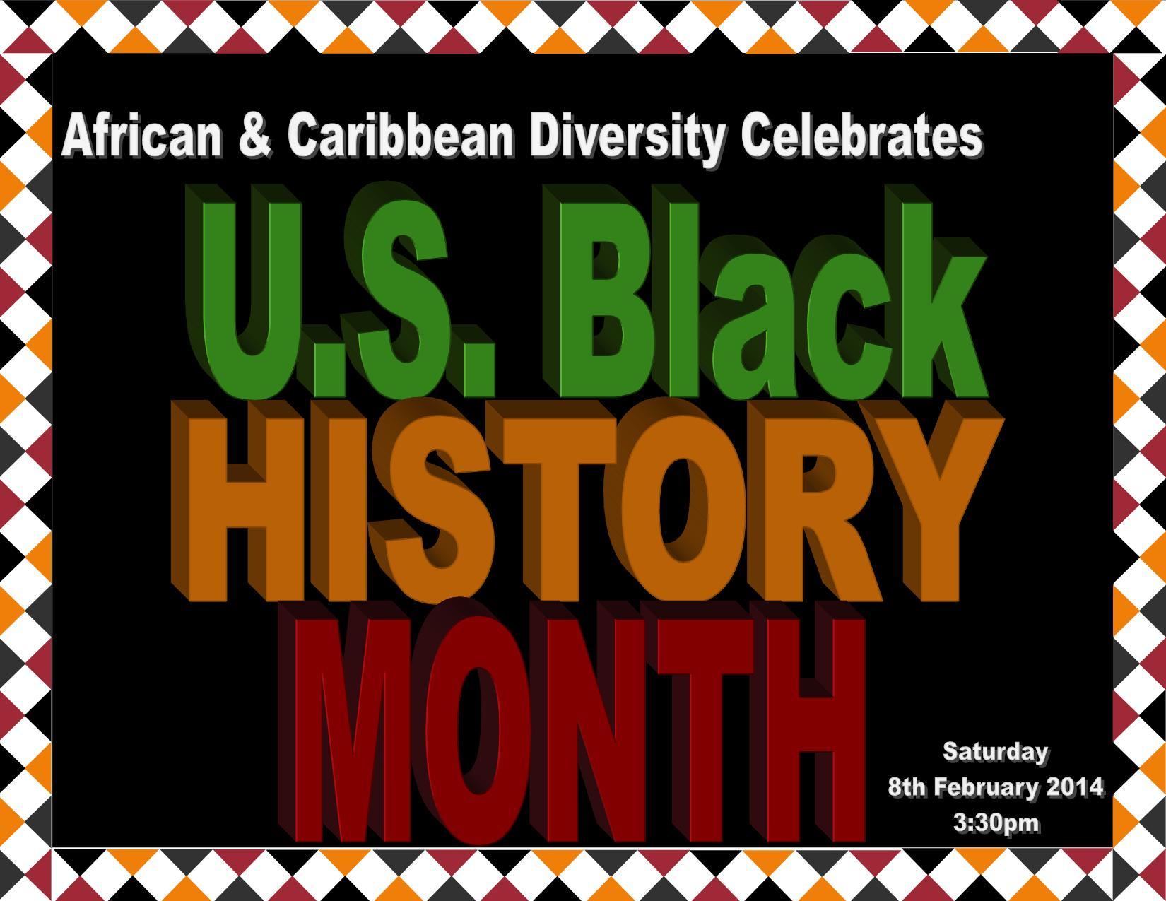 African & Caribbean Diversity Celebrates U.S. Black History Month 2014